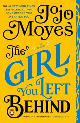 Book The Girl You Left Behind: A Novel by Jojo Moyes