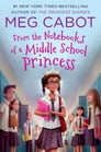 From the Notebooks of a Middle School Princess Cover Image