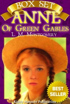 Anne of Green Gables - Box Set By L. M. Montgomery