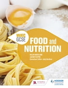 WJEC GCSE Food and Nutrition by Helen Buckland