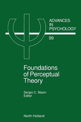Book Foundations of Perceptual Theory by Masin, S.C.