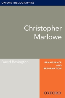 Book Christopher Marlowe: Oxford Bibliographies Online Research Guide by David Bevington