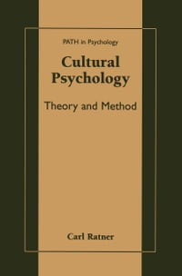 Cultural Psychology: Theory and Method