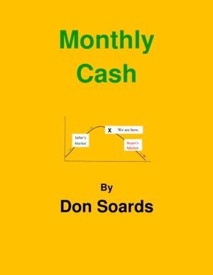 Monthly Cash by Don Soards