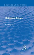 Robinson Crusoe (Routledge Revivals)