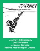 Journey: Bibliography - Old Testament by Marcel Gervais