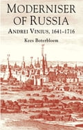 Andrei Vinius's life and work attest to the importance of career bureaucrats in ushering Muscovy to a seat at the table of Europe's Great Powers in the Early Modern Age. Kees Boterbloem's study goes further and shows how some phenomena that we associate with mature capitalist economies and their impact on the developing world originate earlier than the Industrial Revolution. As Siberian overlord around 1700, Vinius helped Russia to exchange her previous guise as colony for that of coloniser in