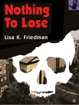 Book Nothing to Lose by Lisa Friedman