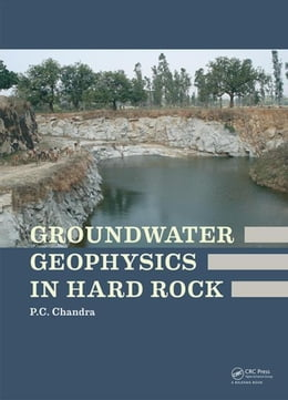 Book Groundwater Geophysics in Hard Rock by Chandra, Prabhat Chandra
