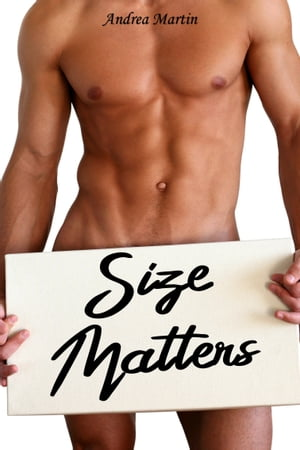 Size Matters by Andrea Martin