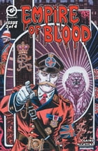 Empire of Blood #3 by Arjun Raj Gaind
