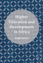 Higher Education and Development in Africa by Pedro Uetela