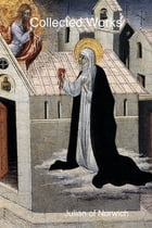 Collected Works by Julian of Norwich