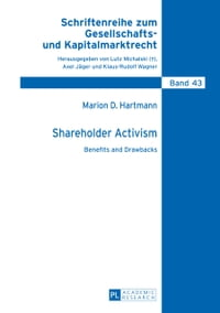 Shareholder Activism: Benefits and Drawbacks