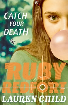 Book Catch Your Death (Ruby Redfort, Book 3) by Lauren Child