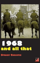 1968 AND ALL THAT
