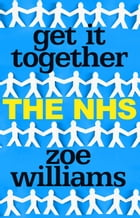 Get It Together: The NHS