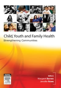 Child, Youth and Family Nursing in the Community