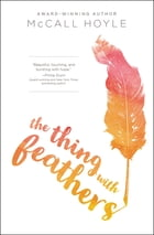 The Thing with Feathers Cover Image