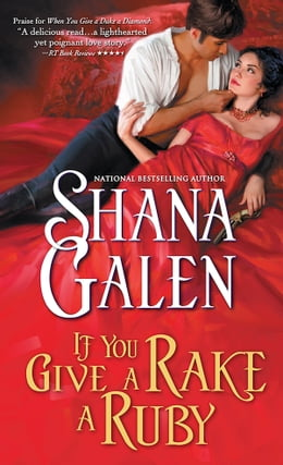 Book If You Give a Rake a Ruby by Shana Galen