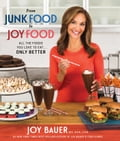 From Junk Food to Joy Food 21f96871-381f-4d31-b25c-568a50648dc3