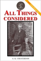 All Things Considered - (FREE Audiobook Included!) by G. K. Chesterton