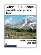 Guide to 100 Peaks at Mount Rainier Park