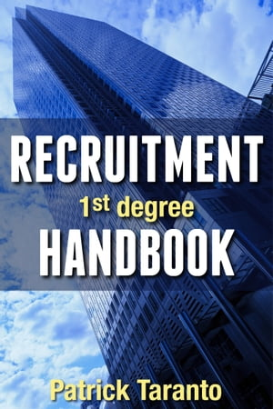 Recruitment Handbook, 1st degree by Patrick Taranto