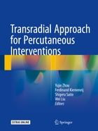 Transradial Approach for Percutaneous Interventions by Yujie Zhou