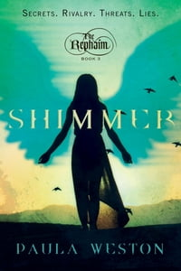Shimmer: The Rephaim, Book 3