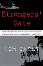 Strangers' Gate by Tom Casey