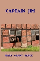 Captain Jim by Mary Grant Bruce