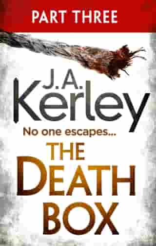 The Death Box: Part 3 of 3 (Chapters 28–52) (Carson Ryder, Book 10) by J. A. Kerley