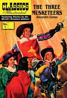 The Three Musketeers - Classics Illustrated #1