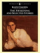 The Awakening and Selected Stories Cover Image