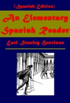 An Elementary Spanish Reader (Spanish Edition) by Earl Stanley Harrison