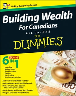 Book Building Wealth All-in-One For Canadians For Dummies by Bryan Borzykowski