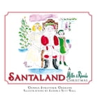 Santaland: A Miller & Rhoads Christmas by Donna Strother Deekens