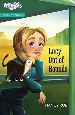 Book Lucy Out of Bounds by Nancy N. Rue