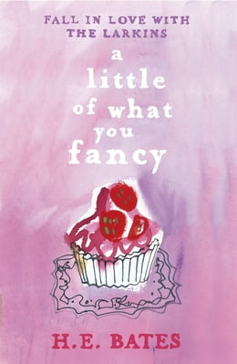 Book A Little of What You Fancy by H.E. Bates