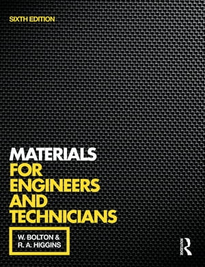 Materials for Engineers and Technicians,  6th ed
