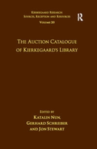 Volume 20: The Auction Catalogue of Kierkegaard's Library