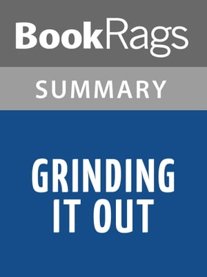 Grinding It Out by Ray Kroc | Summary & Study Guide
