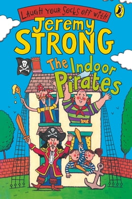 Book The Indoor Pirates by Jeremy Strong