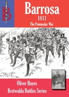 The Battle of Barrosa by Oliver Hayes