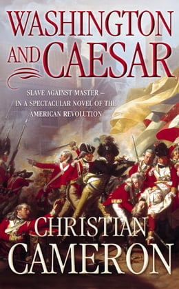 Book Washington and Caesar by Christian Cameron