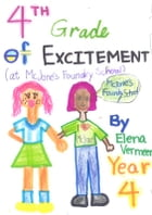 4th Grade of Excitement by Elena Vermeer