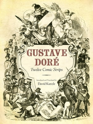 Gustave Dor� Twelve Comic Strips