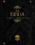 La Biblia - Espanol: Spanish Version by Various