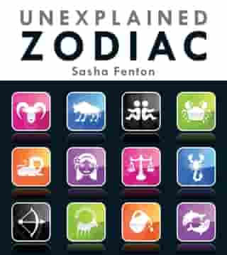 Unexplained Zodiac: The Inside Story to Your Sign by Sasha Fenton